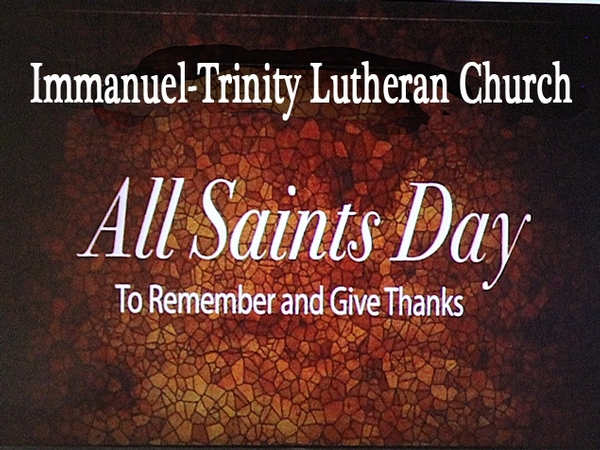 SUNDAY WORSHIP  & ALL SAINTS DAY